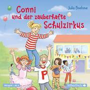 Conni und der zauberhafte Schulzirkus