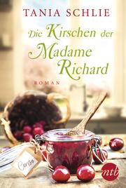 Die Kirschen der Madame Richard