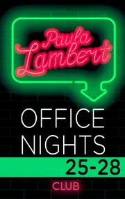 Paula Lambert - Office Nights 25-28