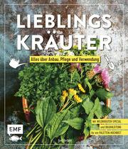 Lieblingskräuter - Alles über Anbau, Pflege und Verwendung - Cover