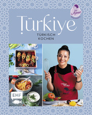 Türkiye - Türkisch kochen