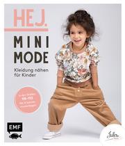 Hej. Minimode - Kleidung nähen für Kinder