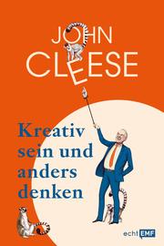 Kreativ sein und anders denken