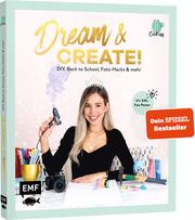 Dream & Create mit Cali Kessy