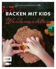 Genussmomente: Backen mit Kids - Weihnachten