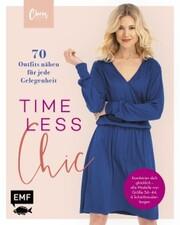 Timeless Chic - 70 Outfits nähen für jede Gelegenheit