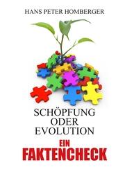 Schöpfung oder Evolution- ein Faktencheck