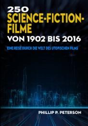 250 Science-Fiction-Filme von 1902 bis 2016