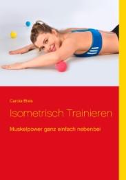 Isometrisch trainieren