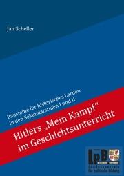 Hitlers 'Mein Kampf' im Geschichtsunterricht