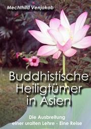 Buddhistische Heiligtümer in Asien