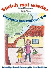 Charlotte besucht den Zoo