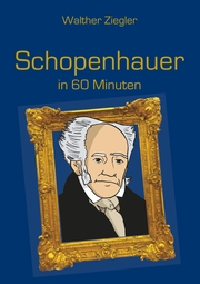 Schopenhauer in 60 Minuten