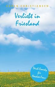 Verliebt in Friesland
