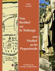 Vom Kirchhof um St. Walburgis zum Friedhof an der Propsteistraße
