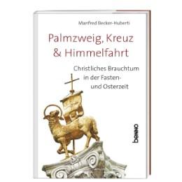 Palmzweig, Kreuz & Himmelfahrt