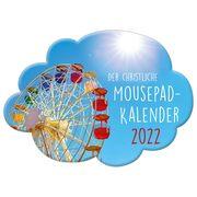 Der christliche Mousepad-Kalender 2022