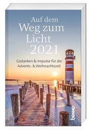 Auf dem Weg zum Licht 2021