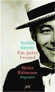 Ein guter Freund - Heinz Rühmann