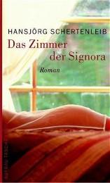 Das Zimmer der Signora