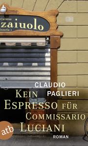 Kein Espresso für Commissario Luciani