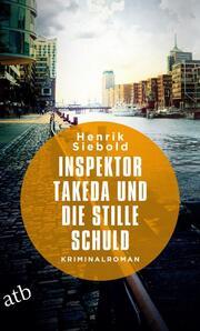 Inspektor Takeda und die stille Schuld - Cover