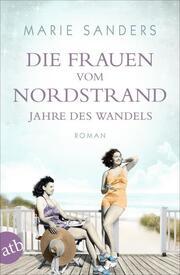 Die Frauen vom Nordstrand - Jahre des Wandels