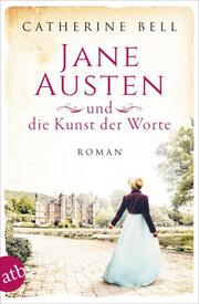 Jane Austen und die Kunst der Worte
