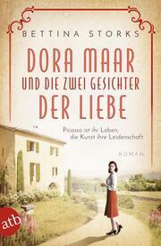 Dora Maar und die zwei Gesichter der Liebe - Cover
