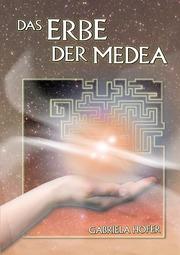 Das Erbe der Medea