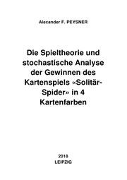 Die Spieltheorie und stochastische Analyse der Gewinnen des Kartenspiels 'Solitär-Spider' in 4 Kartenfarben