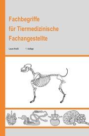 Fachbegriffe für Tiermedizinische Fachangestellte