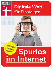 Spurlos im Internet