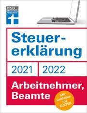 Steuererklärung 2021/22 - Arbeitnehmer, Beamte