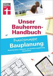 Bauherren-Praxismappe Bauplanung