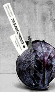 Der Blaukrautmörder (eBook)