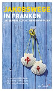 Jakobswege in Franken (eBook)