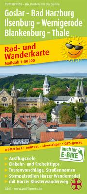 Goslar - Bad Harzburg - Ilsenburg - Wernigerode, Blankenburg - Thale