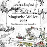 Magische Welten - Wandkalender zum Ausmalen 2022