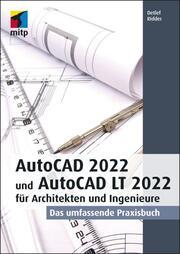 AutoCAD 2022 und AutoCAD LT 2022 für Architekten und Ingenieure