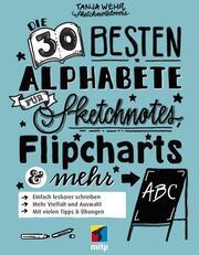 Die 30 besten Alphabete für Sketchnotes, Flipcharts & mehr