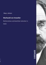 Markwald von Anweiler