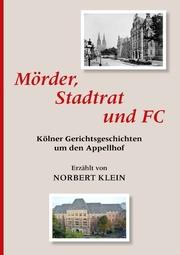 Mörder, Stadtrat und FC