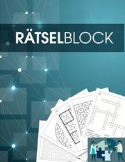 Rätselbuch und Rätselblock für Erwachsene und Senioren - Sudoku, Kreuzworträtsel, Logikrätsel, Wortsuch-Rätsel und viele mehr - Rätsel im Großdruck - Für Erwachsene und Rentner geeignet