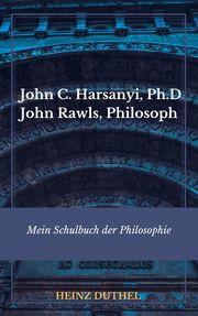 Mein Schulbuch der Philosophie RAWLS HARSANYI