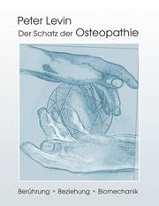 Der Schatz der Osteopathie
