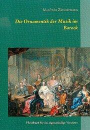 Die Ornamentik der Musik im Barock