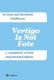 Vertigo Is Not Fate