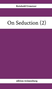 On Seduction (2)