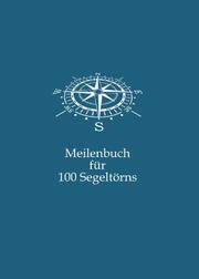 Meilenbuch für 100 Segeltörns